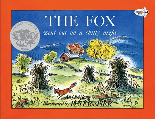 The Fox Went Out on a Chilly Night By Spier, Peter (ILT)