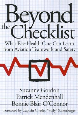Beyond the Checklist By Gordon, Suzanne/ Mendenhall, Patrick/ O'Connor, Bonnie Blair